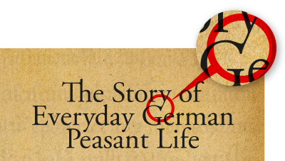 The Story of Everyday German Peasant Life