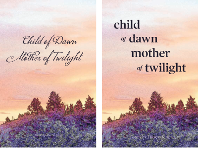 Child of Dawn, Mother of Twilight